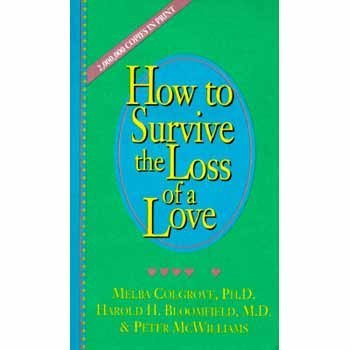Melba Colgrove How To Survive The Loss Of A Love