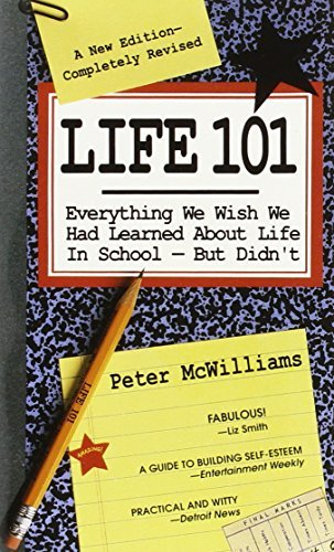 Mcwilliams Peter Life 101 Everything We Wish We Had Learned About Life In S Revised