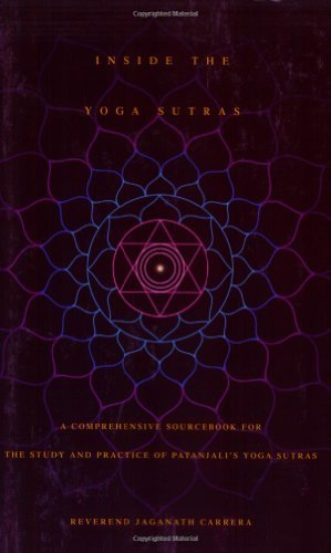 Jaganath Carrera Inside The Yoga Sutras A Comprehensive Sourcebook For The Study & Practi