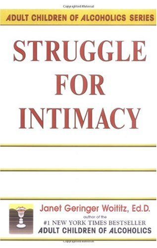 Janet G. Woititz Struggle For Intimacy Third Printing
