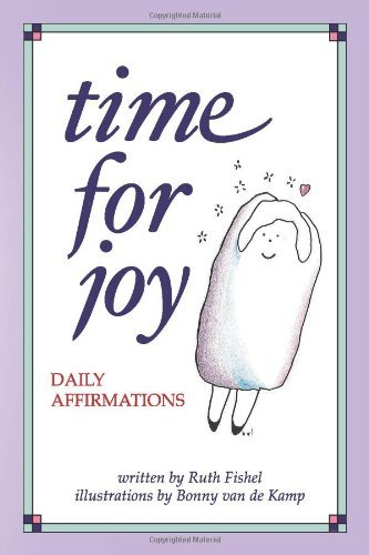 Ruth Fishel Time For Joy Daily Affirmations