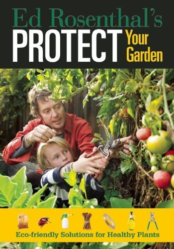 Ed Rosenthal Protect Your Garden