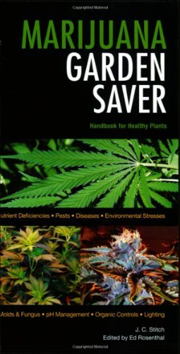 J. C. Stitch Marijuana Garden Saver Handbook For Healthy Plants