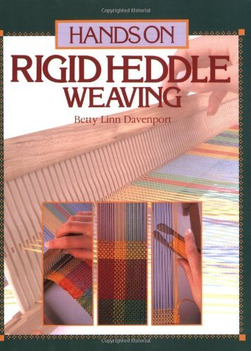 Betty Linn Davenport Hands On Rigid Heddle Weaving