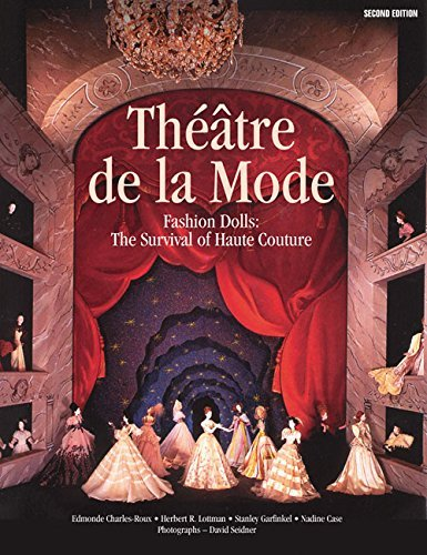 Edmonde Charles Roux Theatre De La Mode Fashion Dolls The Survival Of Haute Couture 0002 Edition;revised