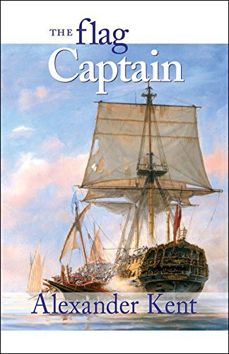 Kent Alexander Flag Captain The The Richard Bolitho Novels