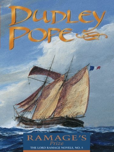 Dudley Pope Ramage's Prize The Lord Ramage Novels Reissue