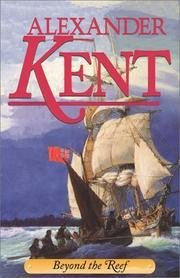 Alexander Kent Beyond The Reef The Richard Bolitho Novels