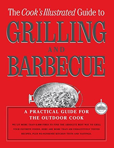 Cook's Illustrated Guide To Grilling & Barbecue