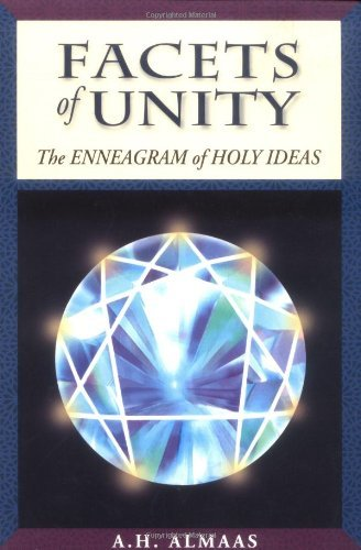 A. H. Almaas Facets Of Unity The Enneagram Of Holy Ideas