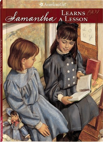 Susan S. Adler Samantha Learns A Lesson A School Story