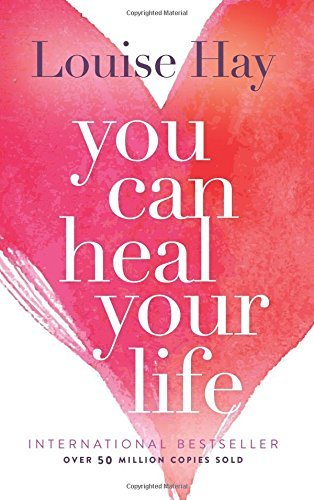 Louise L. Hay You Can Heal Your Life