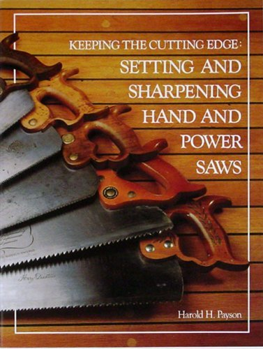 Harold H. Payson Keeping The Cutting Edge Setting And Sharpening Ha