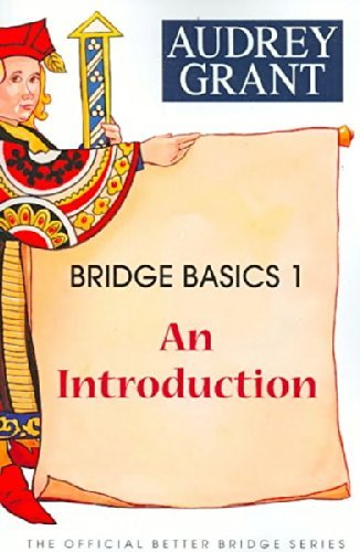 Audrey Grant Bridge Basics 1 An Introduction