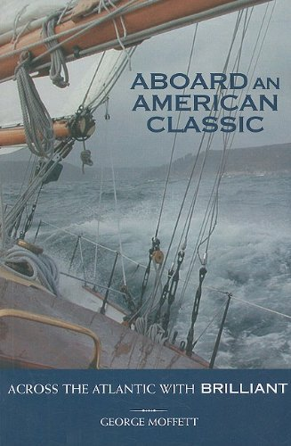 George Moffett Aboard An American Classic Across The Atlantic With Brilliant