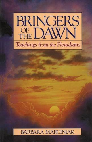 Barbara Marciniak Bringers Of The Dawn Teachings From The Pleiadians Original