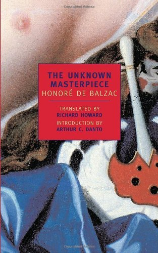 Honore De Balzac The Unknown Masterpiece Revised