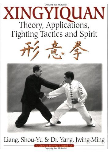 Jwing Ming Yang Xingyiquan Theory Applications Fighting Tactics And Spirit