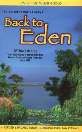 Jethro Kloss Back To Eden Trade Paper Revised Ed 0002 Edition;revised Expand