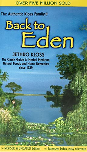Jethro Kloss Back To Eden Mass Market Revised Edition Revised