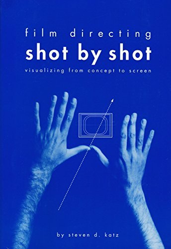 Steven D. Katz Film Directing Shot By Shot Visualizing From Concept To Screen