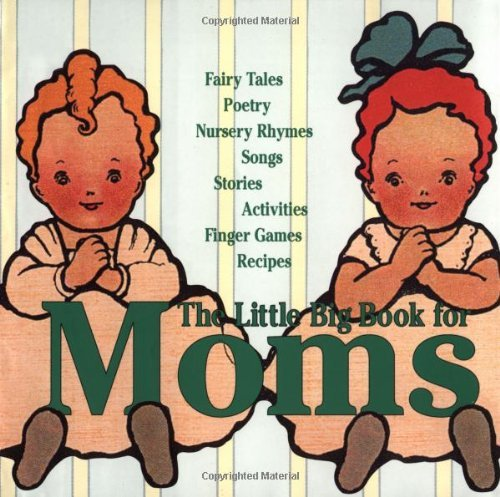 Lena Tabori Little Big Book For Moms The