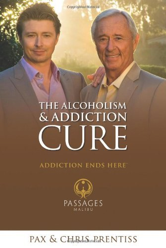 Chris Prentiss The Alcoholism & Addiction Cure A Holistic Approach To Total Recovery