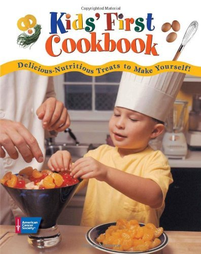 American Cancer Society Kids' First Cookbook