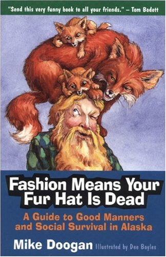 Dee Boyles Mike Doogan Fashion Means Your Fur Hat Is Dead A Guide To Goo