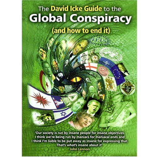David Icke The David Icke Guide To The Global Conspiracy And How To End It