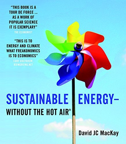 David Jc Mackay Sustainable Energy Without The Hot Air