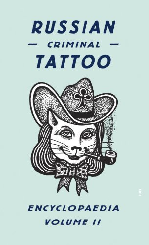 Danzig Baldaev Russian Criminal Tattoo Encyclopaedia Volume Ii