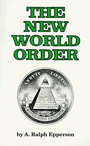 A. Ralph Epperson The New World Order