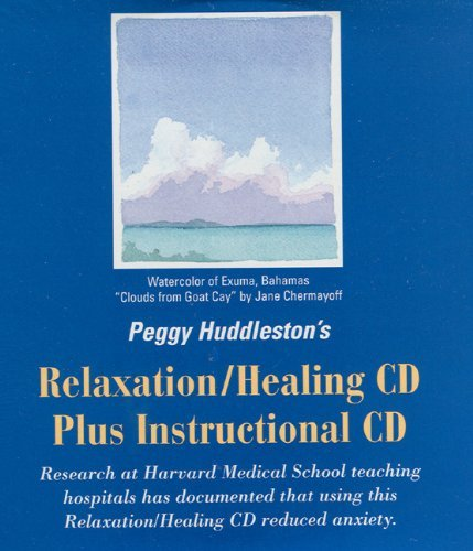 Peggy Huddleston Peggy Huddleston's Relaxation Healing CD Plus Inst