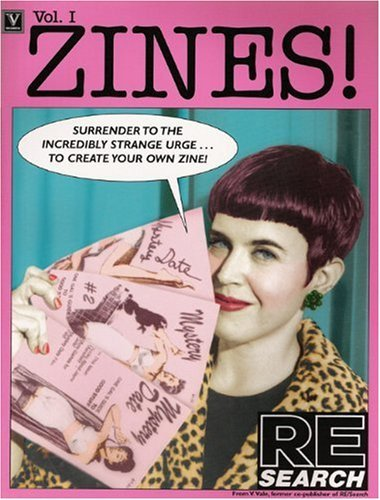 V. Vale Zines! Vol. One Incendiary Interviews With Inde