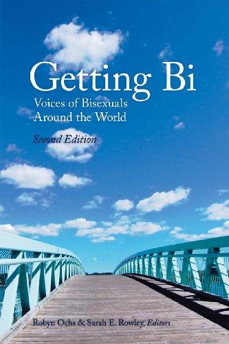 Robyn Ochs Getting Bi Voices Of Bisexuals Around The World 0002 Edition;