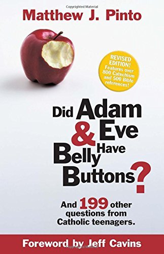 Matthew J. Pinto Did Adam & Eve Have Belly Buttons? Revised
