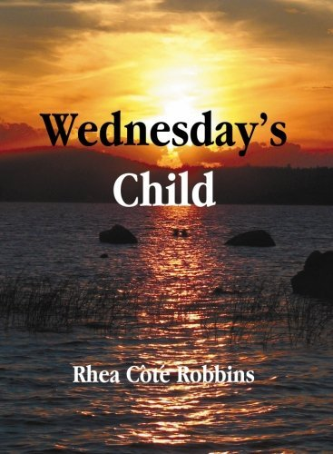 Rhea Cote Robbins Wednesday's Child Local