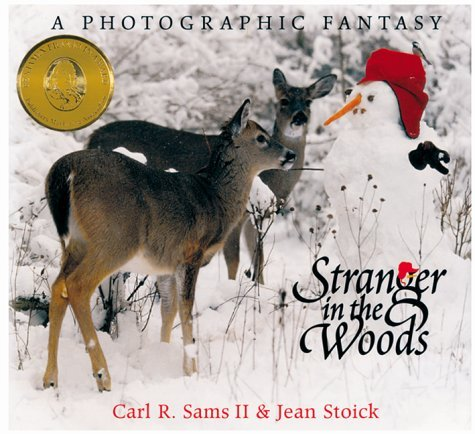 Sams Carl R. Ii Stranger In The Woods A Photographic Fantasy