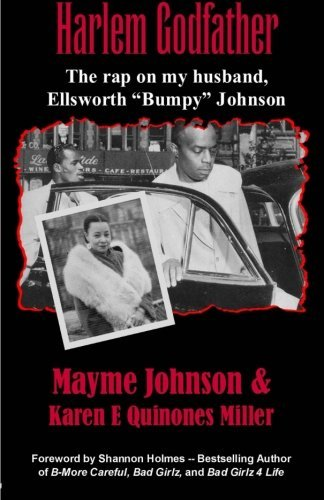 "Mayme Johnson Harlem Godfather The Rap On My Husband Ellsworth ""bumpy"" Johnson"