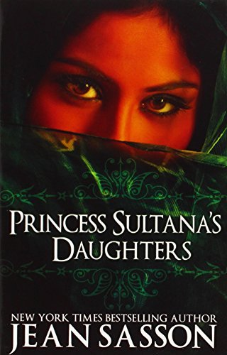 Jean Sasson Princess Sultana's Daughters