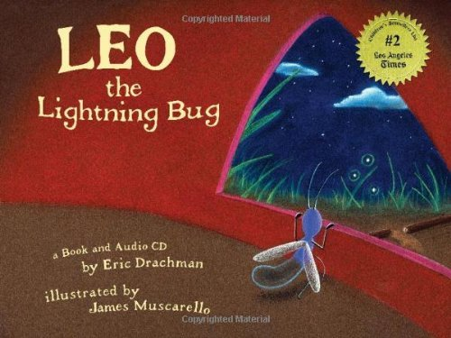 Eric Drachman Leo The Lightning Bug [with Cd]