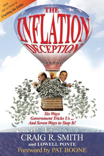 Lowell Ponte Inflation Deception Six Ways Government Tricks Us...And Seven Ways To