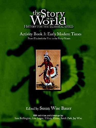 Susan Wise Bauer The Story Of The World History For The Classical Child Activity Book 3