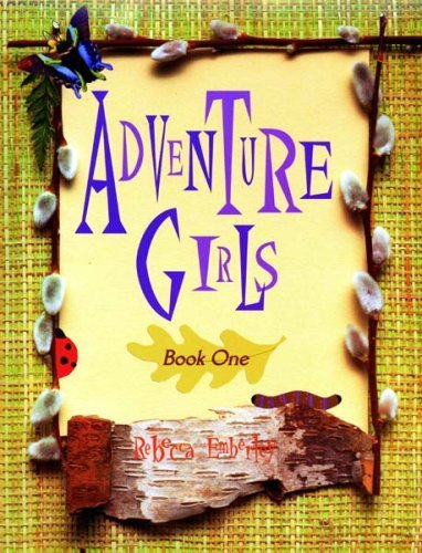 Rebecca Emberley Adventure Girls Book 1