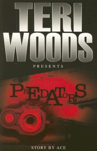 Teri Woods Predators