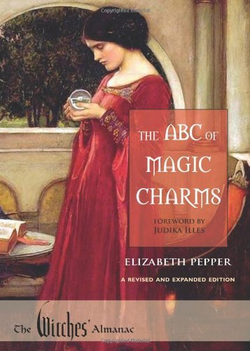 Elizabeth Pepper Abc Of Magic Charms The Revised Expand