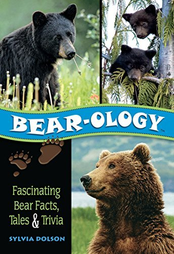 Sylvia Dolson Bear Ology Fascinating Bear Facts Tales & Trivia