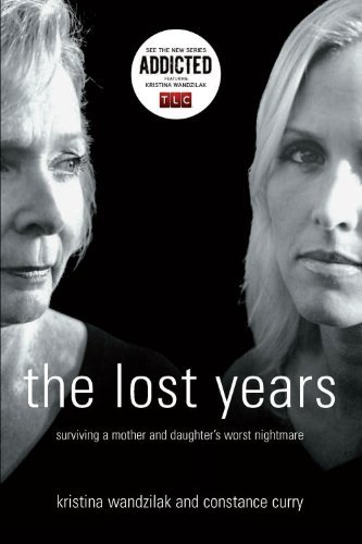 Kristina Wandzilak The Lost Years Surviving A Mother And Daughter's Worst Nightmare