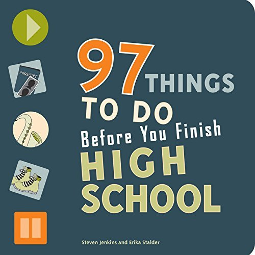 Erika Stalder 97 Things To Do Before You Finish High School